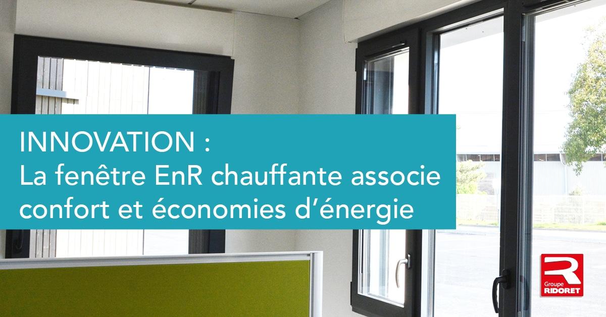 Innovation: La fenêtre EnR chauffante associe confort et économies d'énergie